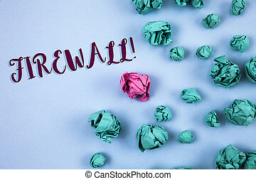 Conceptual hand writing showing Firewall Motivational Call. Business photo text Malware protection prevents internet frauds written on Plain Blue background Paper Balls next to it.