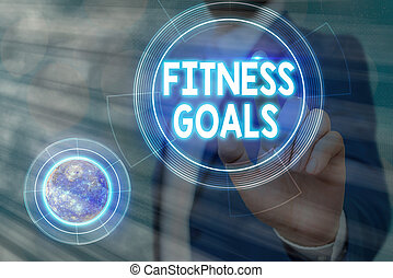 Conceptual hand writing showing Fitness Goals. Business photo showcasing Loose fat Build muscle Getting stronger Conditioning Elements of this image furnished by NASA.