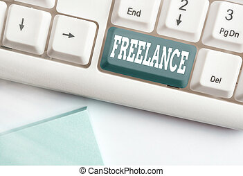 Conceptual hand writing showing Freelance. Business photo ...