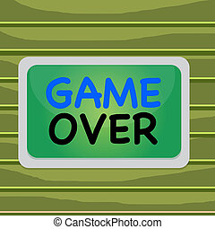 Conceptual hand writing showing Game Over. Business photo showcasing A situation in a particular sport that reach his finals or ending Board rectangle white frame empty fixed color surface plank.