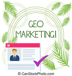Conceptual hand writing showing Geo Marketing. Business...