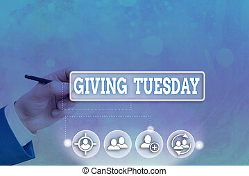 Conceptual hand writing showing Giving Tuesday. Business ...