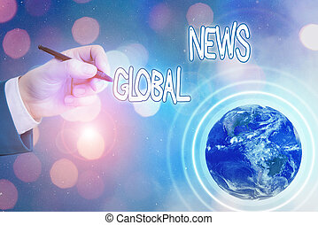 Conceptual hand writing showing Global News. Business photo text world noteworthy information about recent or important events Elements of this image furnished by NASA.