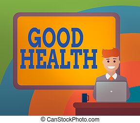 Conceptual hand writing showing Good Health. Business photo ...