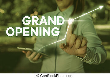 Conceptual hand writing showing Grand Opening. Business photo text Ribbon Cutting New Business First Official Day Launching.