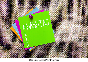 Conceptual hand writing showing Hashtag. Business photo showcasing Internet tag for social media Communication search engine strategy