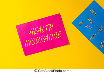 Conceptual hand writing showing Health Insurance. Business photo text coveragethat pays for medicaland surgical expenses Blank paper sheets message reminder clips binders color background.