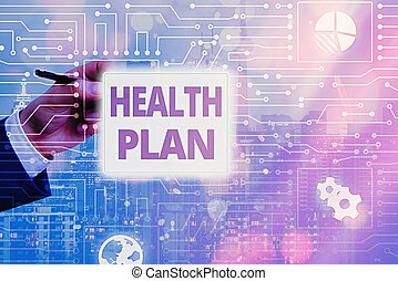 Conceptual hand writing showing Health Plan. Business photo text type of insurance that covers highcost medical services.