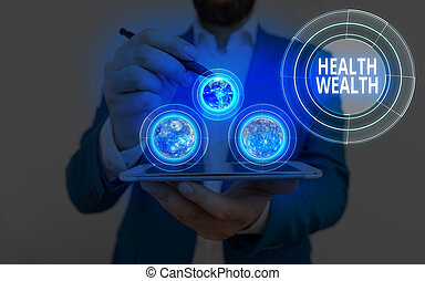Conceptual hand writing showing Health Wealth. Business photo showcasing health is the most valuable and precious for every individual Elements of this image furnished by NASA.