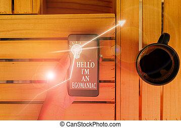 Conceptual hand writing showing Hello I am An Egoanalysisiac...