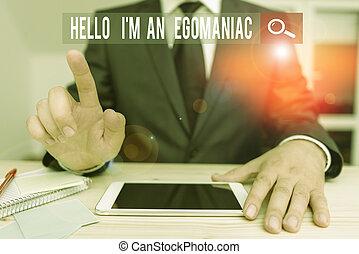 Conceptual hand writing showing Hello I M An Egoanalysisiac...