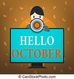 Conceptual hand writing showing Hello October. Business ...