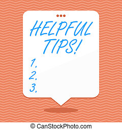 Conceptual hand writing showing Helpful Tips. Business photo showcasing secret information or advice given to be helpful knowledge White Speech Balloon Floating with Three Punched Hole on Top.