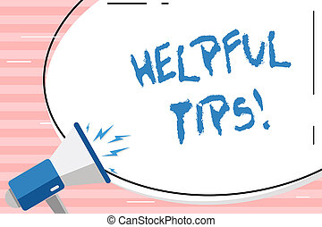 Conceptual hand writing showing Helpful Tips. Business photo showcasing secret information or advice given to be helpful knowledge Oval Shape Sticker and Megaphone Shouting with Volume Icon.