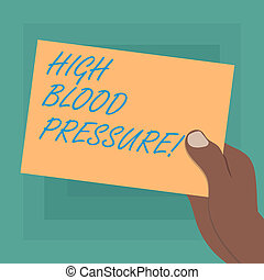 Conceptual hand writing showing High Blood Pressure. ...