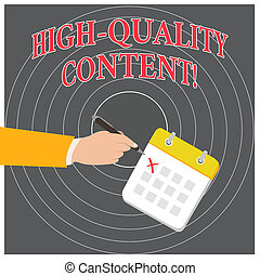 Conceptual hand writing showing High Quality Content. Business photo text Website is Useful Informative Engaging to audience Formal Suit Crosses Off One Day Calendar Red Ink Ballpoint Pen.