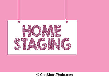 Conceptual hand writing showing Home Staging. Business photo...