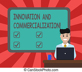 Conceptual hand writing showing Innovation And Commercialization. Business photo text Introducing a new product into commerce Bordered Board behind Man Sitting Smiling with Laptop Mug on Desk.
