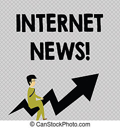 Conceptual hand writing showing Internet News. Business photo text the information about current events published online Businessman with Eyeglasses Riding Crooked Arrow Pointing Up.