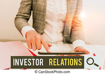 Conceptual hand writing showing Investor Relations. Business...