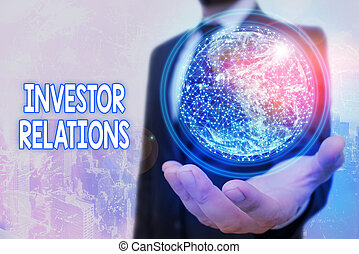 Conceptual hand writing showing Investor Relations. Business photo text management responsibility that integrates finance Elements of this image furnished by NASA.