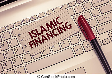 Conceptual hand writing showing Islamic Financing. Business...