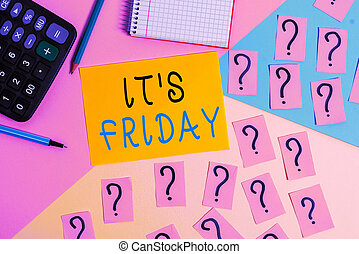 Conceptual hand writing showing It S Friday. Concept meaning Last day of the working week Before Saturday or weekends Mathematics stuff and writing equipment on pastel background