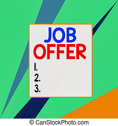 Conceptual hand writing showing Job Offer. Business photo text Demonstrating or company that gives opurtunity for one employment Square rectangle paper sheet load with full of pattern theme.