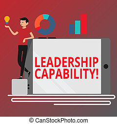 Conceptual hand writing showing Leadership Capability. Business photo text ability to influence to lead others successfully Man Leaning on Smartphone Turned on Side Graph and Idea Icon.