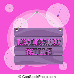 Conceptual hand writing showing Leadership Skills. Business photo showcasing Skills and qualities that leaders possess Taking a lead Hook Up Blank Sign Plate Wooden Signboard with Lope for Hang.