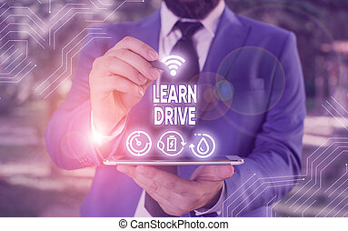 Conceptual hand writing showing Learn Drive. Business photo text to gain the knowledge or skill in driving a motor vehicle.