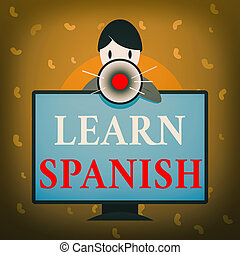 Conceptual hand writing showing Learn Spanish. Business ...