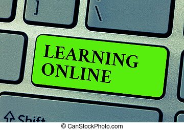 Conceptual hand writing showing Learning Online. Business photo text Learn something new with the help of internet and technology