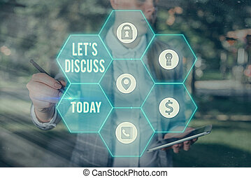 Conceptual hand writing showing Let Discuss. Business photo text asking someone to talk about something with demonstrating or showing.