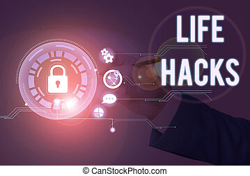Conceptual hand writing showing Life Hacks. Business photo ...