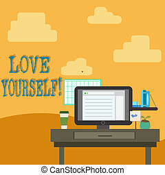 Conceptual hand writing showing Love Yourself. Business photo text have self respect positive image and unconditional acceptance photo of Interior Working Space Station Technical Person.