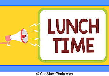 Conceptual hand writing showing Lunch Time. Business photo...