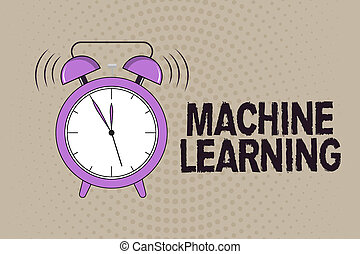 Conceptual hand writing showing Machine Learning. Business...