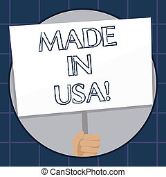 Conceptual hand writing showing Made In Usa. Business photo text American brand United States Manufactured Local product.