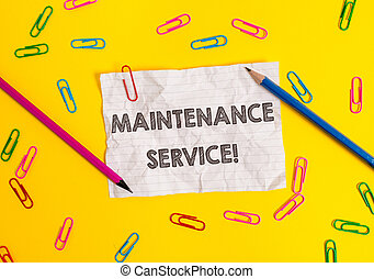 Conceptual hand writing showing Maintenance Service. Business photo showcasing Keep a Product Service in Good Operating Condition Blank crushed paper sheet message pencils colored background.