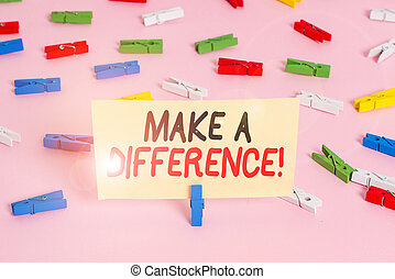 Conceptual hand writing showing Make A Difference. Concept meaning have significant effect or non on demonstrating or situation Colored clothespin papers empty reminder pink floor office
