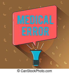 Conceptual hand writing showing Medical Error. Business...