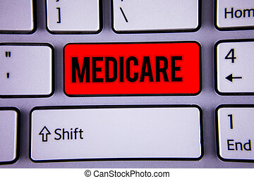 Conceptual hand writing showing Medicare. Business photo text Federal health insurance for people above 65 or with disabilities Keyboard office typing work click assign button computer program.