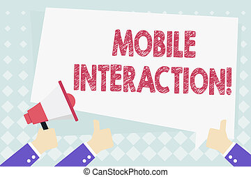 Conceptual hand writing showing Mobile Interaction. Business photo showcasing the interaction between mobile users and computers Hand Holding Megaphone and Gesturing Thumbs Up Text Balloon.