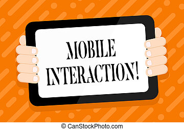 Conceptual hand writing showing Mobile Interaction. Business photo text the interaction between mobile users and computers Color Tablet Smartphone with Screen Handheld Back of Gadget.