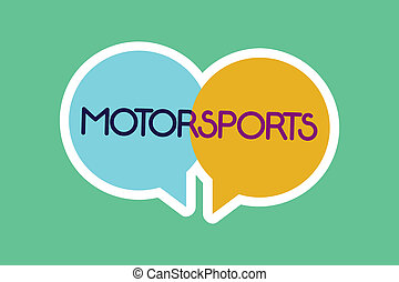 Conceptual hand writing showing Motorsports. Business photo...