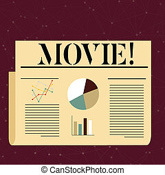 Conceptual hand writing showing Movie. Concept meaning Cinema or television film Motion picture Video displayed on screen Colorful Layout Design Plan of Text Line, Bar and Pie Chart