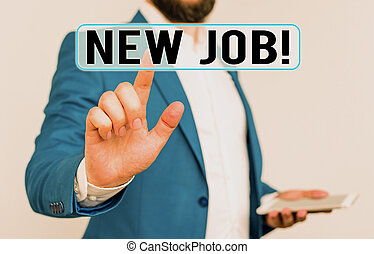 Conceptual hand writing showing New Job. Business photo text recently having paid position of regular employment Businessman with pointing finger in front of him.
