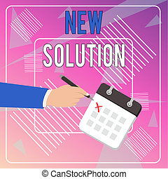 Conceptual hand writing showing New Solution. Business photo showcasing Modern Innovation Latest effective approach to a problem Formal Suit Crosses Off Day Calendar Red Ink Ballpoint Pen.