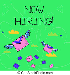 Conceptual hand writing showing Now Hiring. Business photo showcasing finding evaluating working relationship with future employees Colorful Airmail Letter Envelopes and Two of Them with Wings.